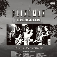 ◆ライブ情報 BLINDMAN『EVERGREEN』TOUR 2013