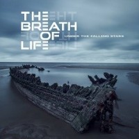 The Breath Of Life  – Under The Falling Stars