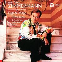 ◇クラシック音楽CD◇ドイツの名ヴァイオリニスト ツィンマーマンのイザイ:無伴奏ヴァイオリン・ソナタ