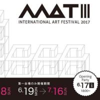 MATⅢ「INTERNATIONAL ART FESTIVAL 2017」開催のご案内