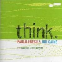 paolo fresu&uri caine/ think
