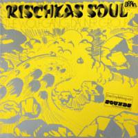 Rischkas Soul / The Wolfgang Dauner Group