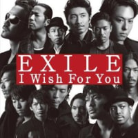 I wish for you EXILE ファルセットでキター!