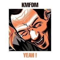 KMFDM - Yeah !