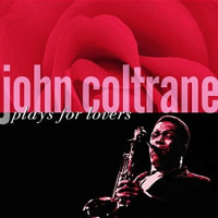 john coltrane/ plays for lovers