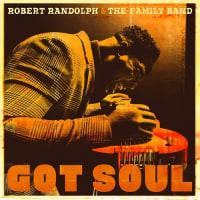 音楽ネタ…ロバート・ランドルフ&ファミリーバンド「GOT SOUL」