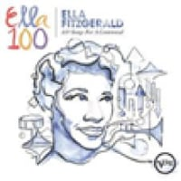 Ella Fitzgerald/100 Songs For A Centennial