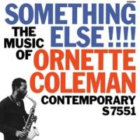 ORNETTE COLEMAN  / SOMETHING ELSE!!!!