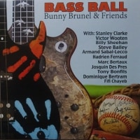 ベースボーイ BASS BALL  /  Bunny Brunel & Friends