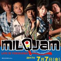 【MILQJAM】7.7.ヨコハマ