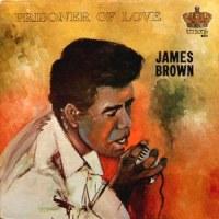 No.219 ジェイムズ・ブラウン/プリズナー・オブ・ラヴ (1963)
