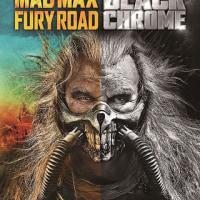『マッドマックス 怒りのデス・ロード ブラック&クロームエディション』