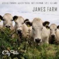 JAMES FARM/CITY FOLK