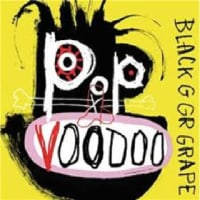 BLACK GRAPE/POP VOODOO  (LP)