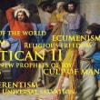 Msgr. Fenton on the False Ecumenism Since Vatican II