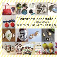 ca*n*ow handmade shop に参加します。