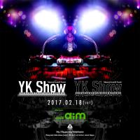 YK Show'17 詳細は追って