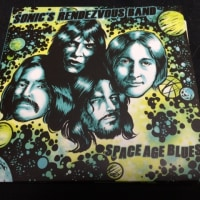SONICS RENDEZVOUS BAND/SPACE AGE BLUES
