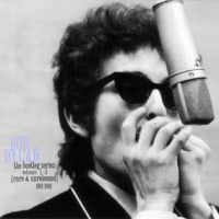 ディラン断唱  Ⅱ  『the bootleg series volumes 1-3 [rare&unreleased]1961-1991』  from  「満月に聴く音楽」