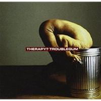 Therapy? -Troublegum 1994年作品