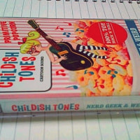 CHILDISH TONES NERD, GEEK & WEIRD