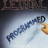 Lethal - Programmed