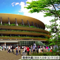 ★【新国立競技場建設の構想】・・・・・・聖火点火の日本の創意とパフォーマンスによる屋外誘導に期待!