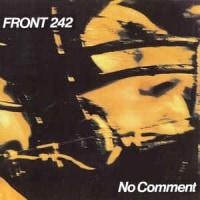 Front 242 -No Comment 1984年作品