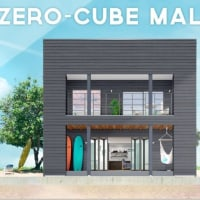 ZERO-CUBE MALIBU オープン