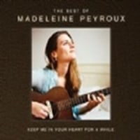 Madeleine Peyroux / Keep Me In Your Heart A While: The Best of Madeleine Peyroux