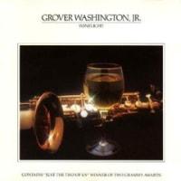 今週の一枚 Grover Washington Jr. / Winelight