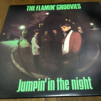 The Flamin' Groovies/Jumpin' In the Night