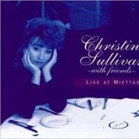 christine sullivan/ live at miettas