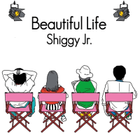 Shiggy Jr.「Beautiful Life」