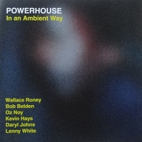 �������������ȡ�������������In an Ambient Way  /  POWERHOUSE