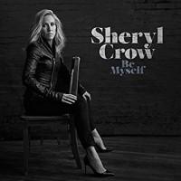 Be Myself   Sheryl Crow