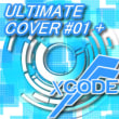 「ULTIMATE COVER#01+」 新感覚トランスカバーコンピ!第一弾!!