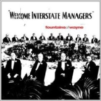 Fountains of Wayne/Welcome Interstate Managers