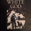 『ホワイト・ゴッド 少女と犬の狂詩曲<ラプソディ>』