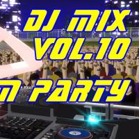 DJ-MIX vol.10 -EDM Mix-