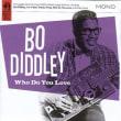 No.305 ボ・ディドリー/フー・ドゥー・ユーラヴ (1956)