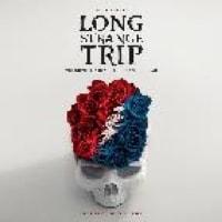 O.S.T./LONG STRANGE TRIP