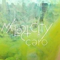 cero「My lost city」