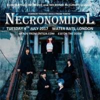 世界はネクロ魔を待っている〜暗黒系アイドルユニット『NECRONOMIDOL』観戦記(2017年5,6月)
