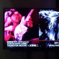 サーストン・ムーア+灰野敬二@渋谷duo MUSIC EXCHANGE/+吉田達也@新宿MARZ