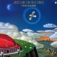JUST LIKE THE OLD TIMES by Craig Ruhnke