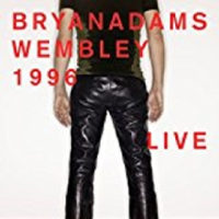 BRYAN ADAMS/WEMBLEY LIVE 1996