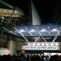 ライブ会場巡り第18弾 【さいたまスーパーアリーナ】