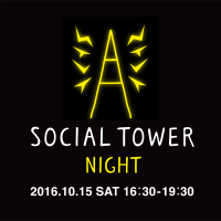 SOCIAL TOWER MARKET★10/15-16