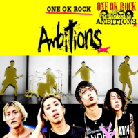 ONE OK ROCK ~Ambitions 2~